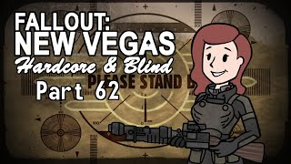 Fallout: New Vegas - Blind - Hardcore | Part 62, Casino Crisis