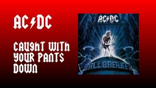 AC/DC Caught With Your Pants Down
