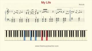 "How To Play Piano: Anouk ""My Life"" Piano Tutorial by Ramin Yousefi"