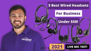 5 Best Wired Headsets For Business Under $50 -  LIVE MIC TEST!