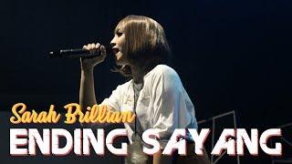 Sarah Brillian - Ending Sayang (Official Live Video) - Om Dimas Pro Jogja