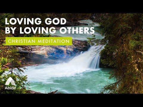 God Is Love: Loving God by Loving Others (Faith & Strength in God's Love)