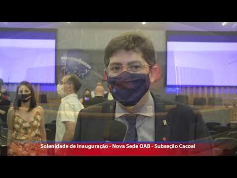 Solenidade de Inauguração – Nova Sede da OAB Cacoal