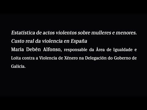Estatística de actos violentos sobre mulleres e menores. Custo real da violencia en España