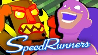 Speedrunners! (This is why there's not many Speedrunners videos)