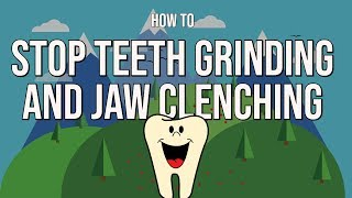 How to Stop Grinding Teeth at Night And Clenching Jaw (Naturally)