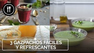3 Gazpachos fáciles y refrescantes para hacer frente al verano