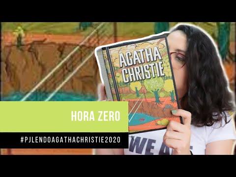 Hora Zero (#PJLENDOAGATHACHRISTIE2020) Livro 16 | DE LIVRO EM LIVRO