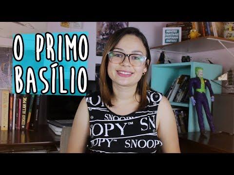 O PRIMO BASILIO - EÇA DE QUEIROZ | Milcaretas