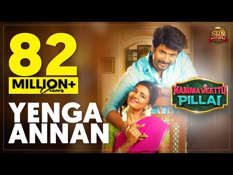 Download Yenga Annan - Official Video Song | Namma Veettu Pillai | Sivakarthikeyan | Sun Pictures HD Mp4 3GP Video and MP3