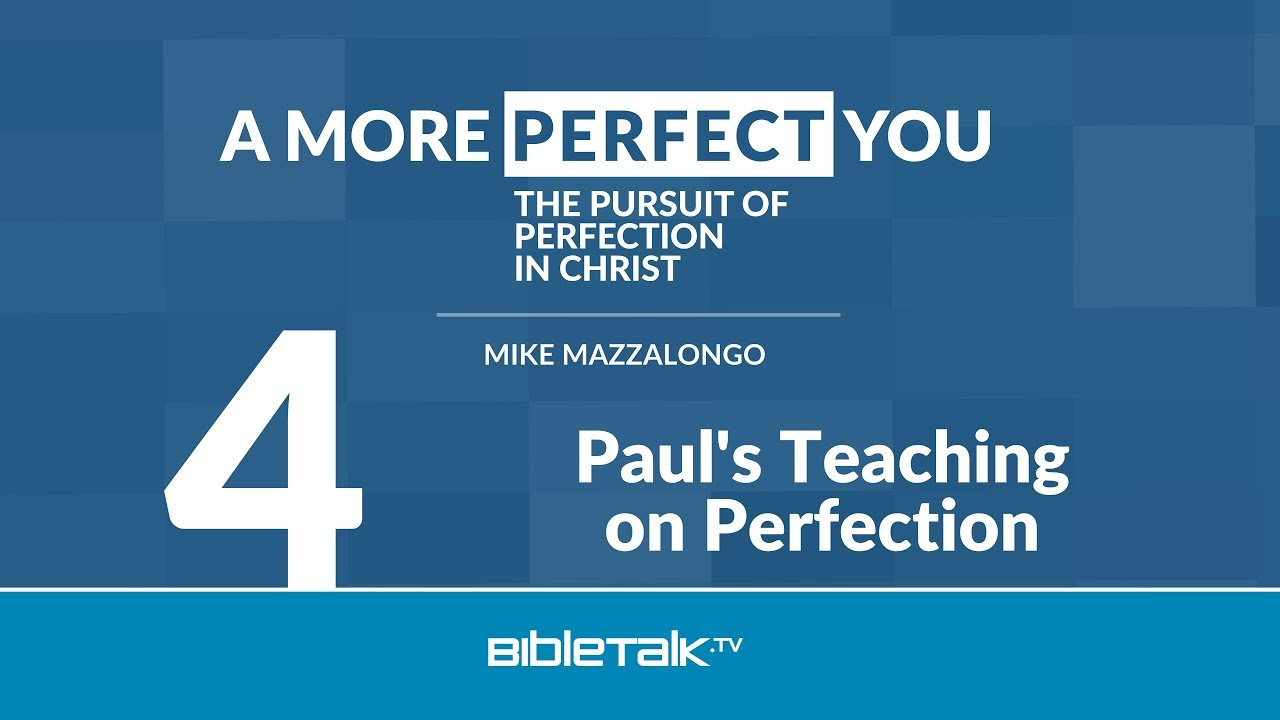 4. Paul's Teaching on Perfection
