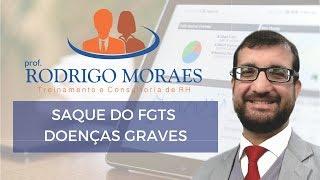 Saque FGTS - Doenças Graves