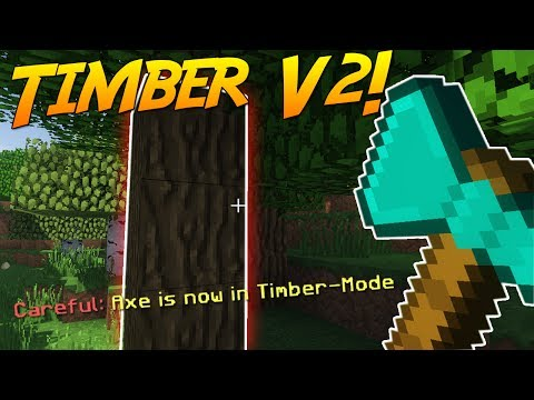 TIMBER MOD V2! [Minecraft 1.12]   Mod Showcase!