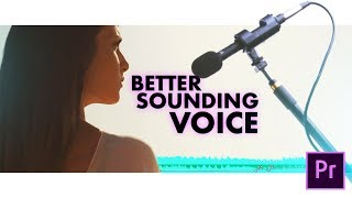 How to Make Your Voice Sound Better (Radio & Movie Voice) in Premiere Pro
