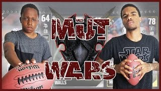 THE ULTIMATE RIVALRY GOES TO ULTIMATE TEAM! - Madden 17 Mut Wars Ep.1