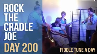 Rock the Cradle, Joe Day #200