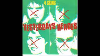 4 Skins – Yesterdays Heroes (Full EP 1981)