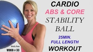 Stability Ball Workout | Cardio Abs Workout | 25 Minute Stability Ball Abs Workout by Shelly Dose Fitness