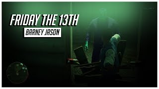 "Friday the 13th: The Game ""Barney Edition"""