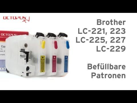 Befüllbare Patronen für Brother LC-221 LC-223 LC-225 LC-227 LC-229