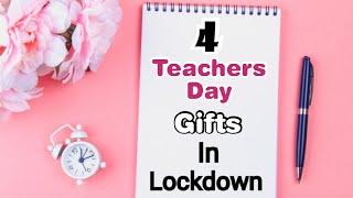 4 Best DIY Teacher's Day Gift Ideas During Quarantine | Teachers Day Gifts | Teachers Day Gifts 2020