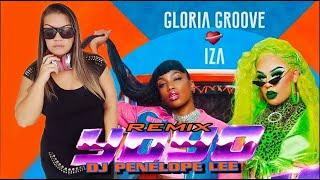 Gloria Groove   YoYo Feat  IZA REMIX  DJ PENELOPE LEE