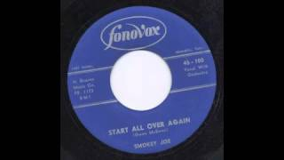 SMOKEY JOE - START ALL OVER AGAIN - FONOVOX