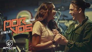 JD Pantoja & Mike Bahía - Por Vos (Video Oficial)