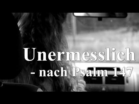 """Videoclip Poetry Slam """"Unermesslich Psalm 147"""""""