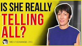Is Ghislaine Maxwell Really Coming Out of Hiding to Tell All?