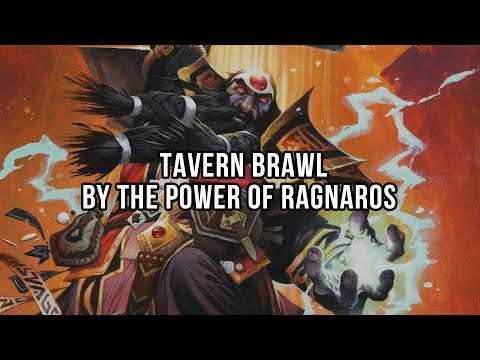 Tavern Brawl - BY THE POWER OF RAGNAROS