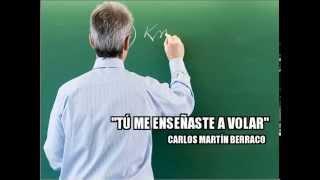 Tú Me Enseñaste A Volar - Carlos Martín Berraco