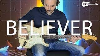 Imagine Dragons - Believer - Electric Guitar Cover By Kfir Ochaion