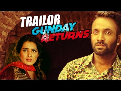 Trailer Gunday Returns Sara Gurpal  Dilpreet Dhillon