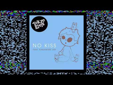 No Kiss (feat. Kagamine Len) - Tokyo Elvis