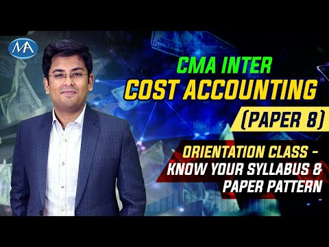 CMA Inter Cost Accounting (Paper 8) Syllabus & Paper Pattern ...