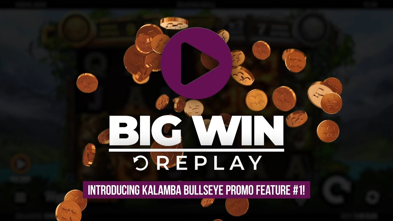 Kalamba Bullseye: Big Win Replay goes live on Wednesday 9th September!