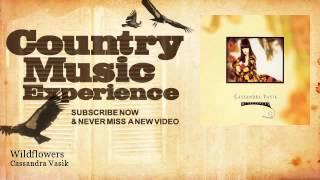 Cassandra Vasik - Wildflowers - Country Music Experience