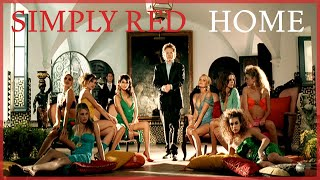 YouTube video E-card Subscribe  The full video for Home by Simply Red This song is featured on the double platinum album Home For more..