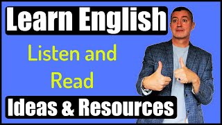 Read, Listen Learn-Resources And Ideas For Learning English: Great For Teachers & Students