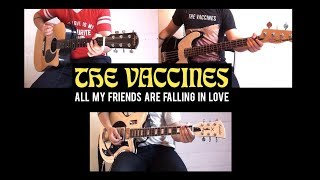 The Vaccines   All My Friends Are Falling In Love Cover (Guitar & Bass + Freddie Cowan Guitar)
