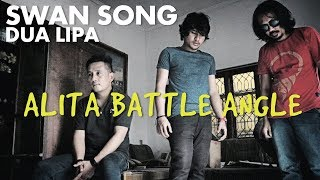 Dua Lipa - Swan Song (From Alita: Battle Angel) cover by Ilham n Raya