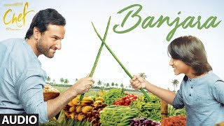 "Chef: ""Banjara"" Full Audio Song 