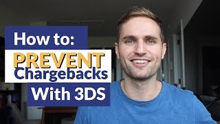 How to PREVENT Chargebacks  With 3-D Secure
