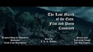 The Last March of the Ents: Film & Poem Combined - Lord of the Rings