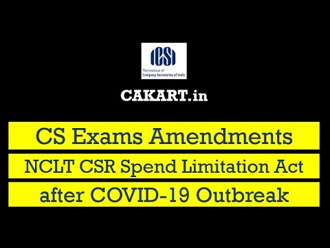 Amendments of NCLT CSR Spend Limitation Act after COVID-19 Outbreak for CS Examination