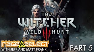 The Witcher 3: The Wild Hunt (Sequential Saturday) - Part 5