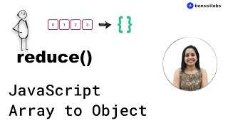 Convert JavaScript Arrays to Objects using reduce