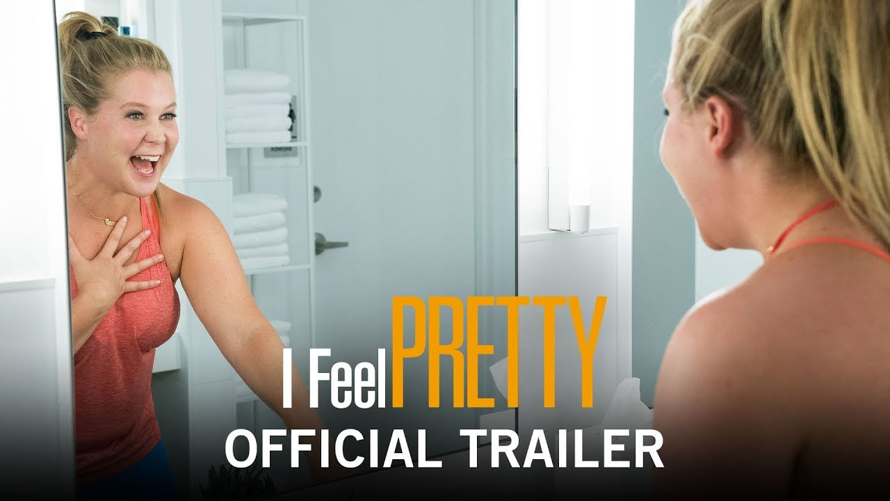 Trailer för I Feel Pretty