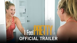I Feel Pretty | Official Full online | Own It Now on Digital HD, Blu Ray & DVD